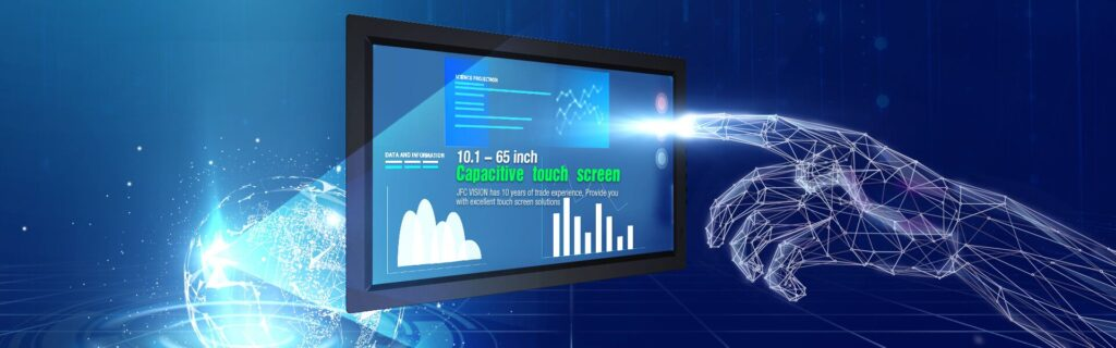 4 Advantages of Capacitive Touch Screen